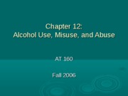 AT 160. Ch12 alcohol. FA06