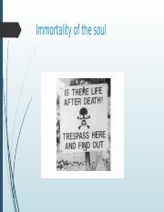 intro philo-immortality of soul- chpt 9 _1_ _1_ (1) (2).pptx