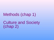 Chapter+1+Methods+and+2+Culture+and+Society