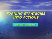 TURNING STRATEGIES INTO ACTIONS