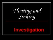 floating_and_sinking_investigation