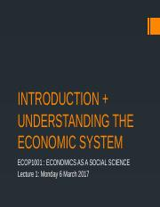 Lecture 1 [Introduction + Understanding the Economic System]
