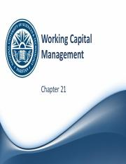 Ch 21 - Working Capital Management