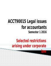 Legal Issues - Selected restrictions arising under corporate law sem 1 2016