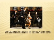 Managing Change In Organizations2