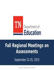 TNReady Assessment Fall Regional Meeting2015