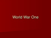 Lecture 10 - World War One