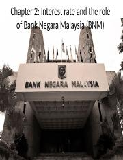 2. INTEREST RATE AND THE ROLE OF A BNM