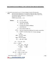 SOLUTIONS TO TUTORIAL 6 ON CONVECTIVE HEAT TRANSFER