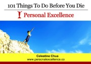 101-Things-To-Do-Before-You-Die-(Personal-Excellence)_Please-Share-Thank-You.pdf