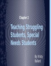 Teaching Struggling Students, Special Needs Students_Ballard