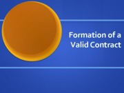 Formation of a valid contract (Presentation)