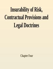 4. Insurability of Risk, Contractual Provisions and Legal Doctrines.pptx