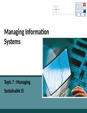 SBS-MIS-Ch_7_Managing Sustainable IS.ppt