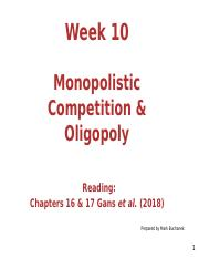 Week 10 Imperfect Competition (Monopolistic Competition and Oligopoly) updated.ppt