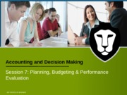 WeeK 7 Planning, Budgeting  Performance Evaluation