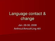 Lecture+1-28-08%2C+Language+contact+_+change[1]