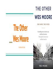 The other Wes Moore new verision.pptx