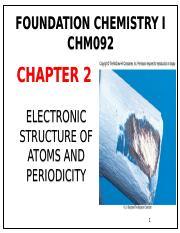 Chap2 ELECTRONIC STRUCTURE OF ATOMS AND PERIODICITY PT1