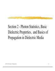 Section2-Photon Statistics, Basic Dielectric Properties,  and Basics of Propagation in Dielectric Me