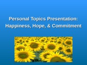 PSY 220 Week Nine Personal Topics Presentation
