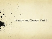 Franny and Zooey Part 2