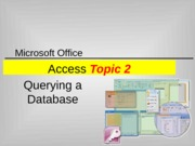 IM T03&T04 ACCESS_Topic 2 Querying a Database (jy) 110905