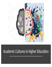 Academic Cultures in Higher Education.pptx