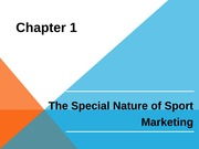 Chapter01 - Introduction - Special Nature of Sport Marketing KIN 3801
