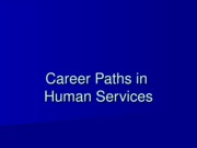 PP3 Career Paths in Human Services.ppt