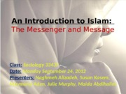 Presentation+1+Student+-+group+1+-+Understanding+Islam+I+Sep+24%2C+2012.pptx
