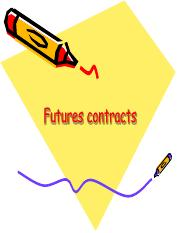 Lecture 10 - Futures Contracts