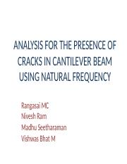 ANALYSIS FOR THE PRESENCE OF CRACKS IN CANTILEVER.ppt