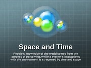 3 Space and Time
