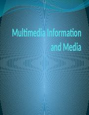 Multmedia Information and Media.pptx