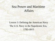 Lesson 3 Navy in the Napoleonic Era, 1783-1815
