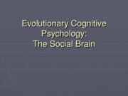 Evolutionary Social Cognition part 2