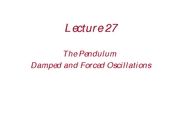 (27) The Pendulum and Damped and Forced Oscillations