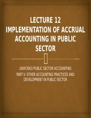 Lecture_12_-_Implementation_of_Accrual_Accounting_in_Public_Sector