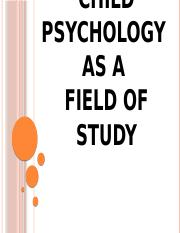 1. Child Psych as a Field of Study.pptx