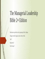 Revisi Summary dari Managerial leadership 2nd edition - jeffrey Magee.pptx