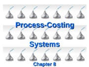 ch 8 process-costing systems