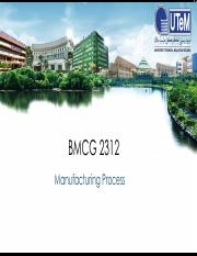 W1 BMCG2312 Introduction to Manufacturing