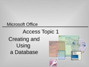 IM T02 ACCESS_Topic 1 Creating and Using a Database (jy) 110905