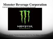 MCE Section 01 Group 08 -- Monster Beverage Corp External Analysis Presentation