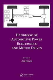 Handbook of Automotive Power Electronics and Motor Drives [h33t] [Malestrom]
