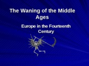 The Waning of the Middle Ages (1)