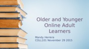 Older and Younger Online Adult Learners.pptx