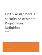 Unit 5 Assignment 1 - Security Assessment Project Plan Definition