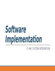 IT440_Wk07_SoftwareImplementation.pptx